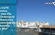La CUTE aprova el nou Pla d'Ordenació Urbanística Municipal de l'Ametlla de Mar