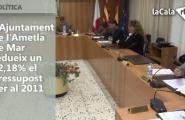 L'Ajuntament de l'Ametla de Mar redueix un 12,18% el pressupost per al 2011