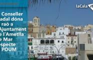 El Conseller Nadal dóna la raó a l'Ajuntament de l'Ametlla de Mar respecte al POUM