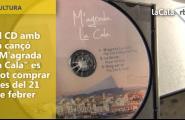 El CD amb la cançó M'agrada la Cala es podrà comprar a partir del 21 de febrer