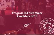 Divendres 30 - Pregó Candelera 2015 (2a part)