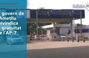 El govern de l'Ametlla de Mar reivindica la gratuïtat de l'AP-7