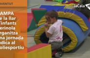 L'AMPA de la llar d'infants Xerinola organitza una jornada lúdica al poliesportiu