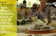 El Molí dels Avis amb moltes opcions en el concurs de Millor Restaurant de la Província