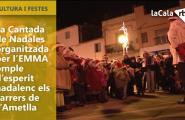 La Cantada de Nadales organitzada per l'EMMA omple d'esperit nadalenc els carrers de l'Ametlla