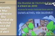 L'Ametlla de Mar s'adhereix al Dia Mundial de l'Activitat Física del proper 6 d'abril
