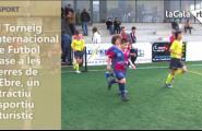 El Torneig Internacional de Futbol Base a les Terres de l'Ebre, un atractiu esportiu i turístic