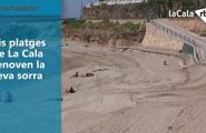 Sis platges de La Cala renoven la seva sorra
