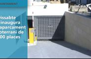 Dissabte s'inaugura l'aparcament soterrani de 300 places