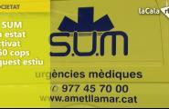 El SUM ha estat activat 260 cops aquest estiu