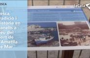 Pesca, tradició i història en panells a peu del port de l'Ametlla de Mar
