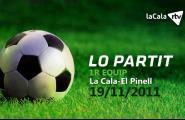 Lo partit / La Cala - El Pinell
