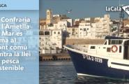 La Confraria de l'Ametlla de Mar es suma al front comú contra la llei de pesca sostenible
