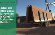 L'edifici del Centre Social Cala Forn de Tres Cales pràcticament enllestit