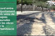 Acord entre l'Ajuntament i els veïns de Roques Daurades en les obres de la urbanització