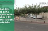 S'habilita una zona d'aparcament públic a les instal·lacions portuàries