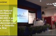 Gas Natural Distribució invertirà 500.000 euros per fer arribar el subministrament a l'Ametlla de Mar