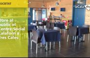 Obre al públic el Centre Social Calaforn a Tres Cales