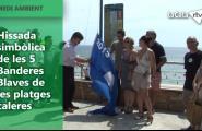 Hissada simbòlica de les 5 Banderes Blaves de les platges caleres